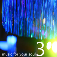 rolla costa - Music for your Soul, Vol. 3