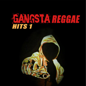 Various Artists - Gangsta Reggae Hits 1