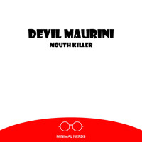 Devil Maurini - Mouth Killer