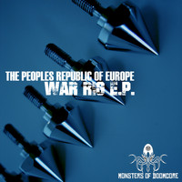 The Peoples Republic Of Europe - War Rig E.P.