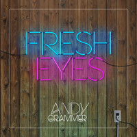 Andy Grammer - Fresh Eyes