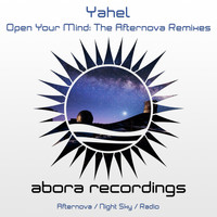 Yahel - Open Your Mind: The Afternova Remixes