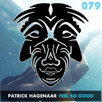 Patrick Hagenaar - Feel So Good