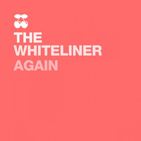 The Whiteliner - Again