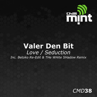 Valer den Bit - Love / Seduction