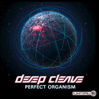 Deep Cleave - Perfect Organism