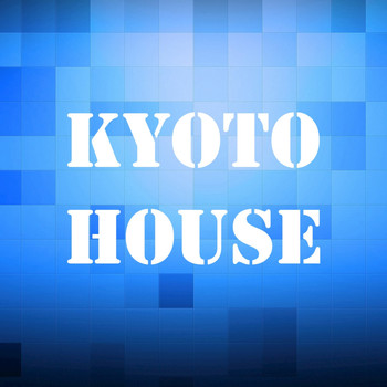 Various Artists - Kyoto House