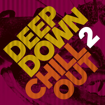 Various Artists - Deep Down & Chillout, Vol. 2