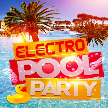 Various Artists - Electro Pool Party