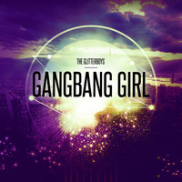 The Glitterboys - Gangbang Girl