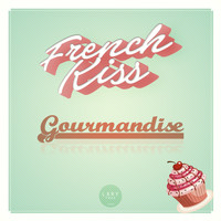 French Kiss - Gourmandise