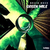 Brain Rock - Green Mile