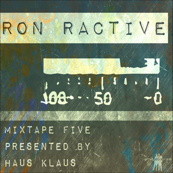 Haus Klaus - Mixtape Five (Presented by Haus Klaus)