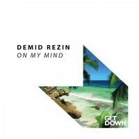 Demid Rezin - On My Mind