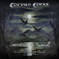 Corvus Corax - Corvus Corax Trioculi (Game of Thrones Theme) (Game of Thrones Theme)