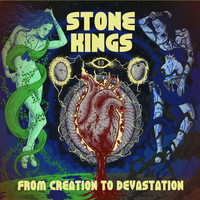 Stone Kings - From Creation to Devastation