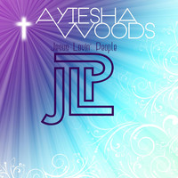 Ayiesha Woods - Jesus Lovin' People