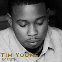 Tim Young - By Faith