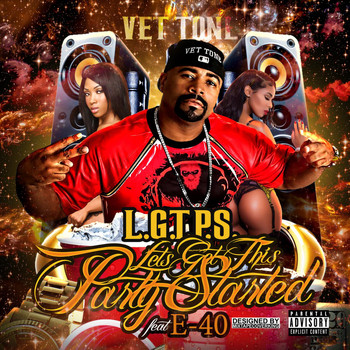 E-40 - L.G.T.P.S. (Lets Get This Party Started) [feat. E-40]