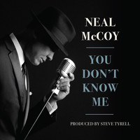 Neal McCoy - You Don't Know Me