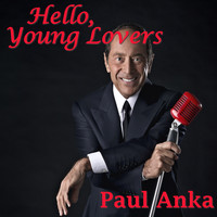 Paul Anka - Hello, Young Lovers