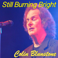 Colin Blunstone - Still Burning Bright