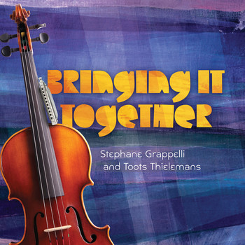 Grappelli/stephane/thielemans/ Toots - Bringing It Together
