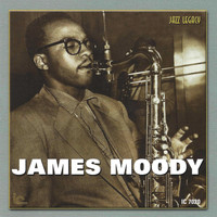 James Moody - In The Beginning