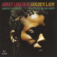 Abbey Lincoln - Golden Lady