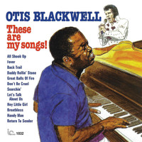Otis Blackwell - These Are My Songs!
