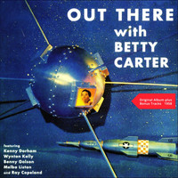 Betty Carter - Out There With Betty Carter (Original Album plus Bonus Tracks 1958)