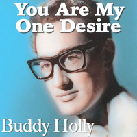 Buddy Holly - You Are My One Desire