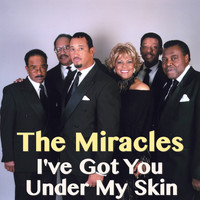 The Miracles - I've Got You Under My Skin