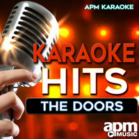APM Karaoke - Karaoke Hits: The Doors