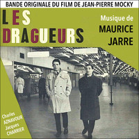 Maurice Jarre - Les dragueurs (Original Movie Soundtrack) - Single