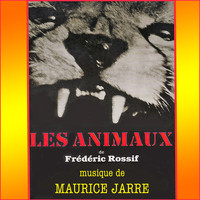 Maurice Jarre - Les animaux (Original Movie Soundtrack) - EP