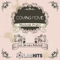 Mechanik Project - Coming Home (feat. Brooke Mitchell) - Single