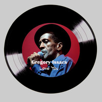 Gregory Isaacs - Love You