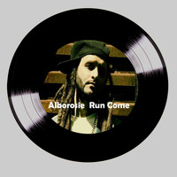 Alborosie - Run Come