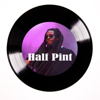 Half Pint - Ready Are Not
