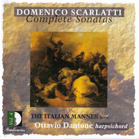 Ottavio Dantone - Scarlatti: Complete Sonatas, Vol. 4 — The Italian Manner Pt. 2