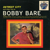 Bobby Bare - Detroit City and Other Hits