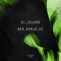 Hi Volume - New World EP