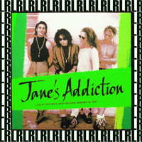 Jane's Addiction - Tipitina's, New Orleans, La. January 16th, 1989 (Remastered, Live On Broadcasting)