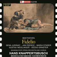 Bayerisches Staatsorchester - Beethoven: Fidelio (Recorded 1961)