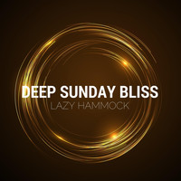 Lazy Hammock - Deep Sunday Bliss