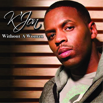 K'Jon - Without a Woman