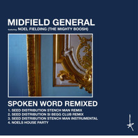 Midfield General - Spoken Word Remixed (feat. Noel Fielding)