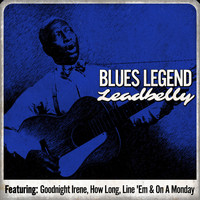 Leadbelly - Blues Legend - Leadbelly