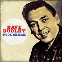 Dave Dudley - Pool Shark